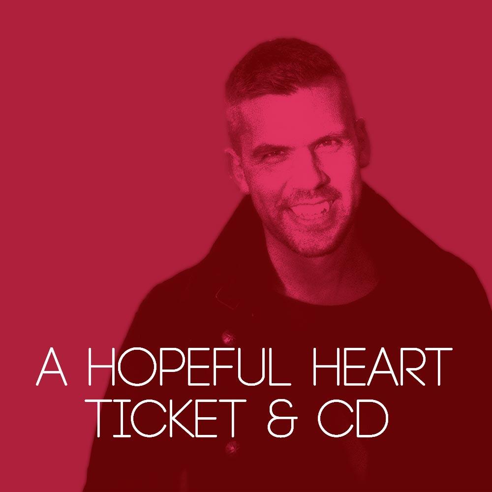 A Hopeful Heart ticket + CD