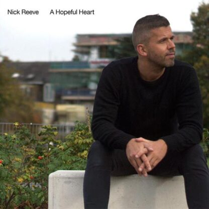 A Hopful Heart album cover Nick Reeve