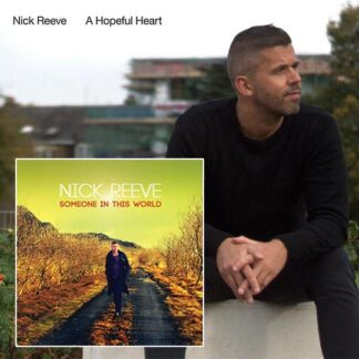A Hopful Heart/Someone in this World album cover Nick Reeve