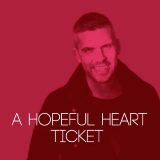 A Hopeful Heart ticket