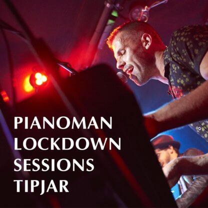 Pianoman Lockdown Sessions tipjar