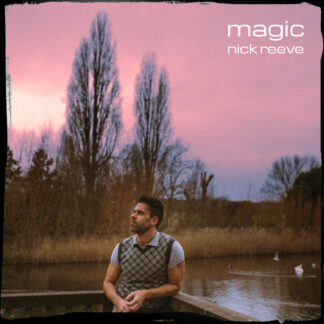 Magic - Nick Reeve
